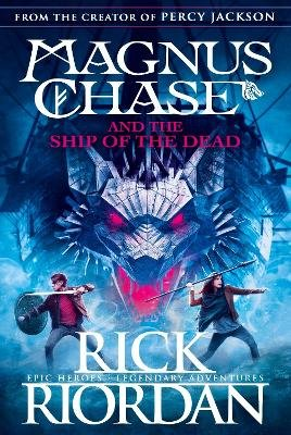 Magnus Chase and the Ship of the Dead (Paperback): Rick Riordan