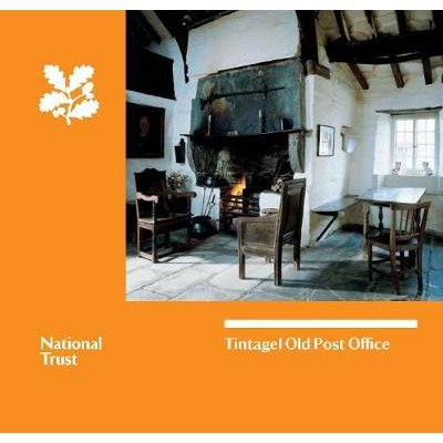 Tintagel Old Post Office, Cornwall - National Trust Guidebook (Paperback): National Trust
