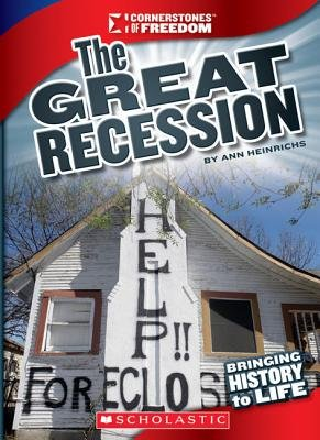 The Great Recession (Paperback): Ann Heinrichs