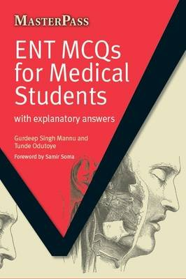 ENT MCQs for Medical Students - with Explanatory Answers (Electronic book text, New edition): Gurdeep Singh Mannu