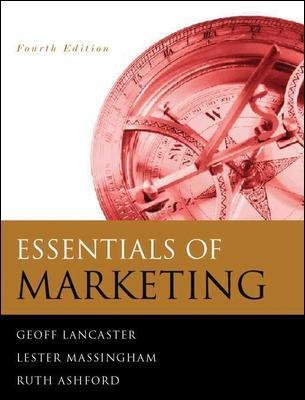 Essentials of Marketing - Text and Cases (Paperback, 4th Revised edition): Geoff Lancaster, Lester Massingham, Ruth Ashford