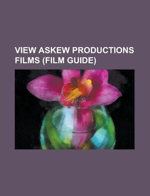 View Askew Productions Films (Film Guide) - An Evening with Kevin Smith, an Evening with Kevin Smith 2: Evening Harder, a...