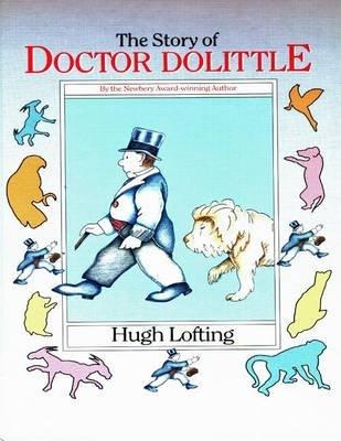 The Story of Doctor Dolittle (Paperback): Hugh Lofting