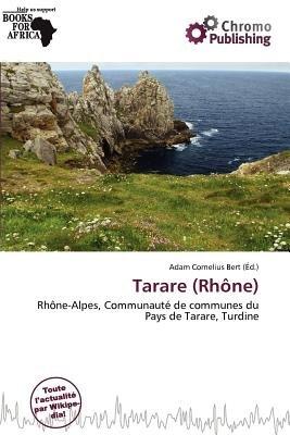 Tarare (Rh Ne) (French, Paperback): Adam Cornelius Bert
