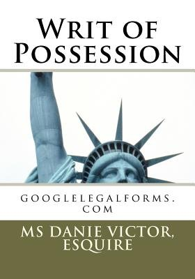 Writ of Possession (Paperback): Esquire MS Danie Victor