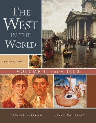 The West in the World, Volume II: From 1600 (Paperback, 3rd edition): Sherman