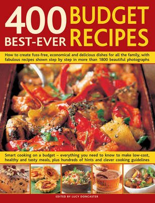400 Best Ever Budget Recipes (Hardcover): Lucy Doncaster