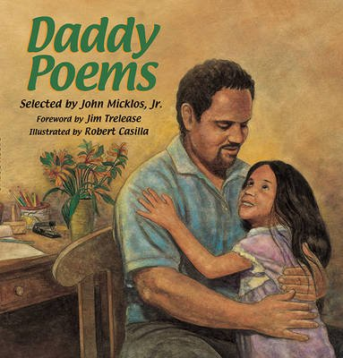 Daddy Poems (Paperback, illustrated edition): John Micklos