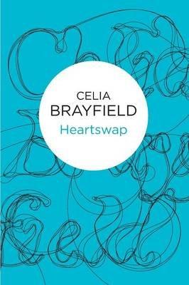 Heartswap (Paperback): Celia Brayfield