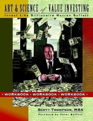 Art & Science of Value Investing: Workbook (Paperback): Scott Thompson