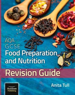AQA GCSE Food Preparation & Nutrition: Revision Guide (Paperback): Anita Tull