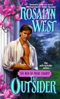 The Men of Pride County - The Outsider (Paperback): Rosalyn West
