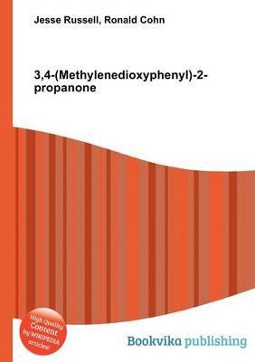 3,4-(Methylenedioxyphenyl)-2-Propanone (Paperback): Jesse Russell