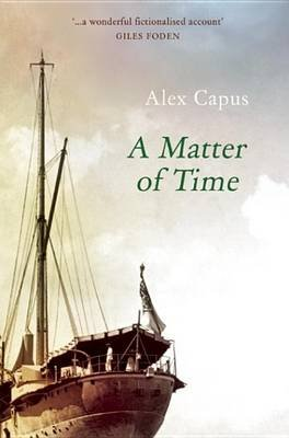 A Matter of Time (Electronic book text): Alex Capus