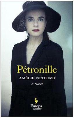 Petronille (Paperback): Amelie Nothomb