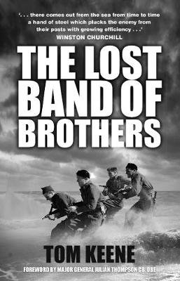 The Lost Band of Brothers (Paperback): Tom Keene