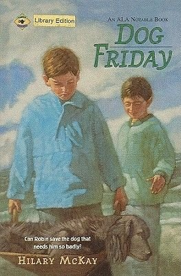 Dog Friday (Hardcover): Hilary McKay