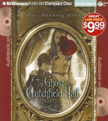 The Ghost of Crutchfield Hall (Standard format, CD): Mary Downing Hahn