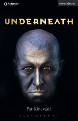 Underneath (Electronic book text): Pat Kinevane