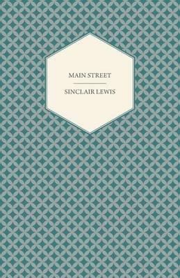 Main Street (Paperback): Sinclair Lewis