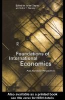 Foundations of International Economics (Electronic book text): Johan Deprez, John T. Harvey