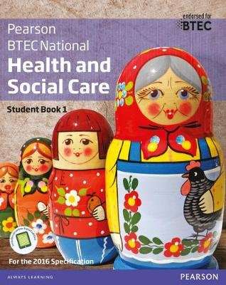 BTEC National Health and Social Care Student Book 1 - For the 2016 specifications (Paperback): Marilyn Billingham, Pamela...