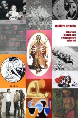 Modern Art Asia - Issues 1-8 (Hardcover): Majella Munro