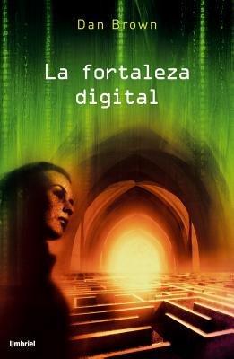 La Fortaleza Digital (Spanish, Paperback): Dan Brown