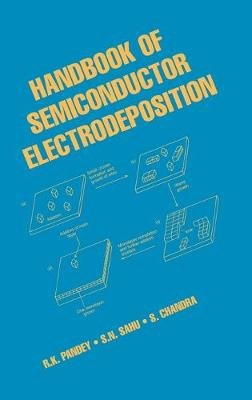 Handbook of Semiconductor Electrodeposition (Hardcover): Pandey