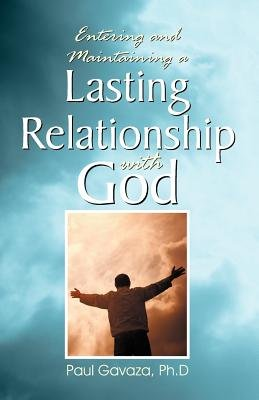 Lasting Relationship with God (Paperback): Paul Gavaza