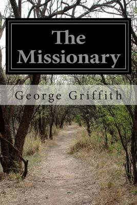 The Missionary (Paperback): George Griffith