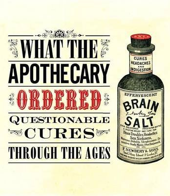 What the Apothecary Ordered (Electronic book text): Caroline Rance