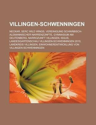 Villingen-Schwenningen - Neckar, Serc Wild Wings, Vereinigung Schwabisch-Alemannischer Narrenzunfte, Gymnasium Am Deutenberg,...