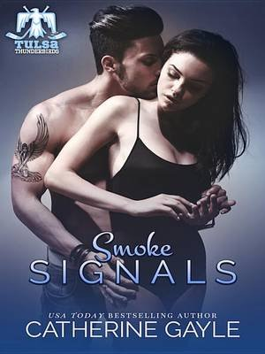 Smoke Signals (Electronic book text): Catherine Gayle