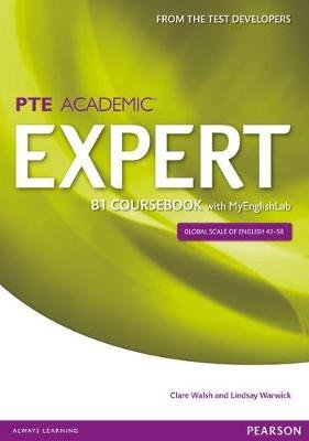 Expert Pearson Test of English Academic B1 Coursebook for MyLab Pack (Paperback, 1st Student Manual/Study Guide): Clare Walsh,...