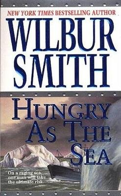 Hungry as the Sea (Electronic book text): Wilbur Smith