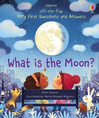 What is the Moon? (Board book): Katie Daynes