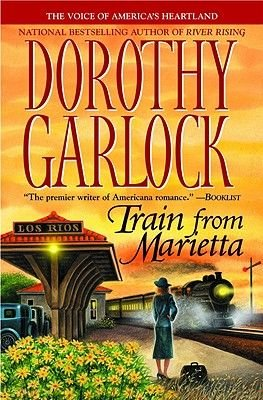 Train from Marietta (Paperback): Dorothy Garlock