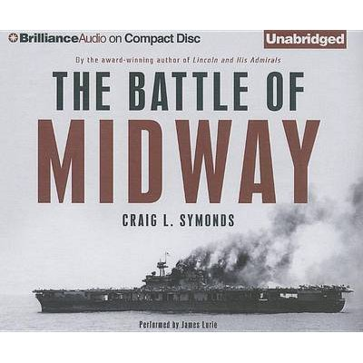 The Battle of Midway (Standard format, CD): Craig L Symonds