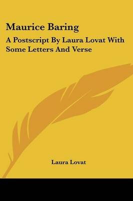 Maurice Baring - A PostScript by Laura Lovat with Some Letters and Verse (Paperback): Laura Lovat