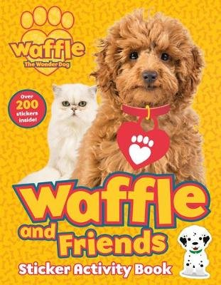 Waffle and Friends! Sticker Activity Book (Paperback): Scholastic
