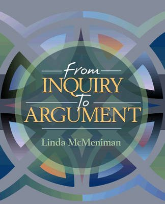 From Inquiry to Argument (Paperback, New): Linda McMeniman