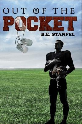 Out of the Pocket (Paperback): B. E. Stanfel