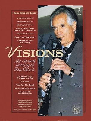 Visions: The Clarinet Artistry of Ron Odrich - 2-CD Set (Book):