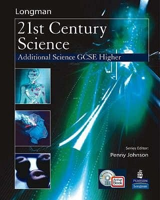 Science for 21st Century GCSE Additional Science Higher Student Book & ActiveBook CD (Paperback): Penny Johnson, Mark Levesley