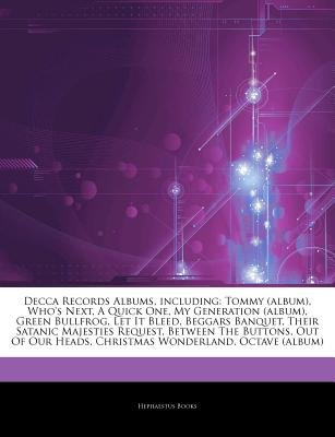 Articles on Decca Records Albums, Including - Tommy (Album), Who's Next, a Quick One, My Generation (Album), Green...
