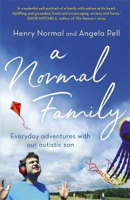 A Normal Family - Everyday adventures with our autistic son (Paperback): Henry Normal