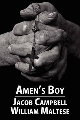 Amen's Boy: A Fictionalized Autobiography (Electronic book text): Jacob Campbell, William Maltese