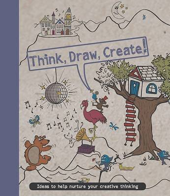 Think, Draw, Create! (Paperback):