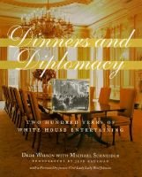 Dinners and Diplomacy (Hardcover, illustrated edition): Dede Wilson